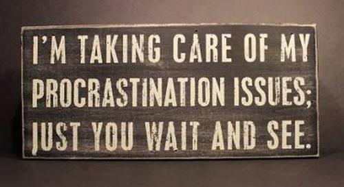 Procrastination Issues