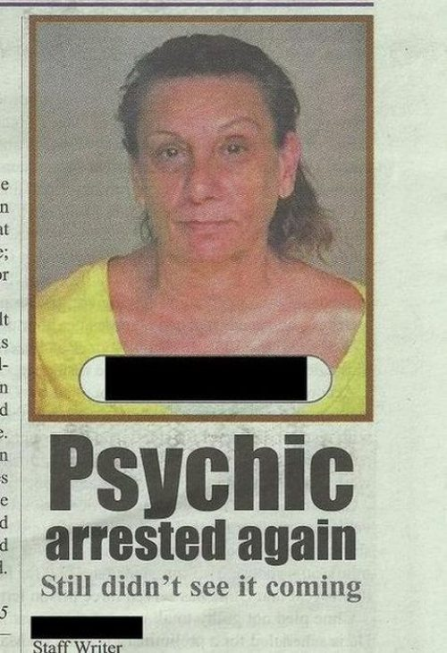 Psychic Arrested Again