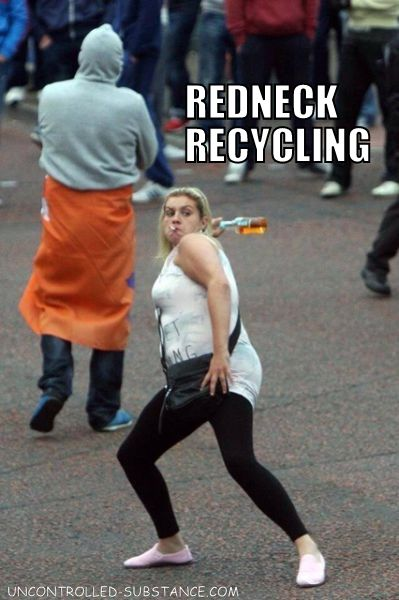 Redneck Recycling