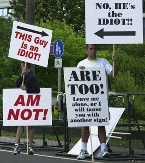 Idiot Signs