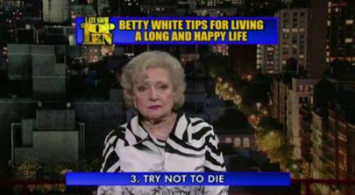 Betty White Advice