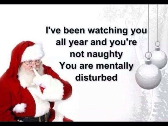 Santa Mentally Disturbed
